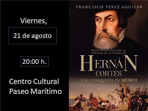 2020 08 21 Hernán Cortés